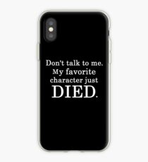 My Favorite Character DIED. iPhone Case