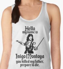 Hello My Name is Inigo Montoya Women's Tank Top