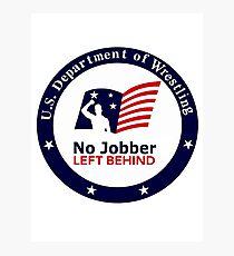 No Jobber Left Behind Photographic Print