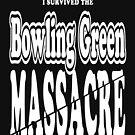 Bowling Green Massacre by EthosWear
