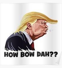 HowBow Dah? Poster