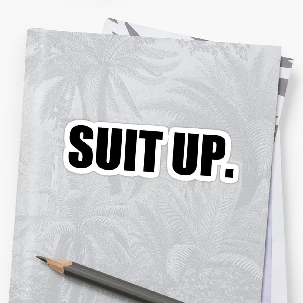 Suit Up Sticker