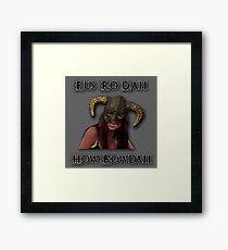 Skyrim Fus Ro Dah How Bowdah Cash Me Framed Print