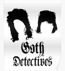 Goth Detectives Poster