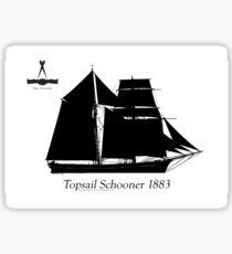 Topsail Schooner 1883 by Tony Fernandes Sticker