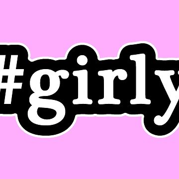 Girly - Hashtag - Blanco y negro de graphix