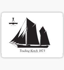 Trading Ketch 1873 by Tony Fernandes Sticker