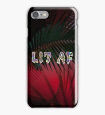 LIT AF iPhone Case/Skin
