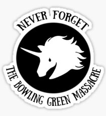 Never Forget: The Bowling Green Massacre Sticker