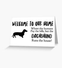 Welcome to our home Greeting Card
