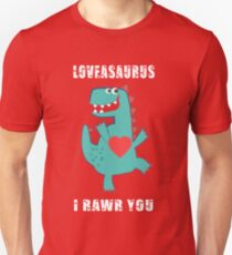 Loveasaurus - I Rawr you T-Shirt