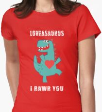 Loveasaurus - I Rawr you Womens Fitted T-Shirt