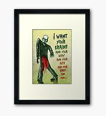 Monster Love - I Want Your Brains... Framed Print