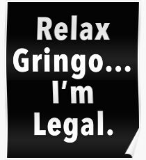 Relax Gringo  Poster