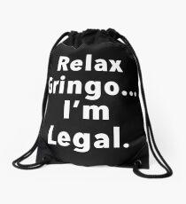 Relax Gringo  Drawstring Bag