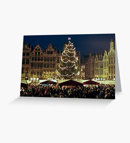 Christmas at the Grote Markt - Brussels - Belgium Greeting Card