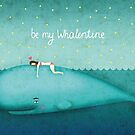 Be my whalentine by Oksana Tarasova