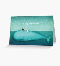 Be my whalentine Greeting Card