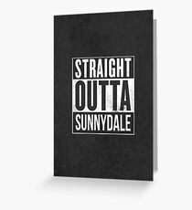 Straight Outta Sunnydale Greeting Card