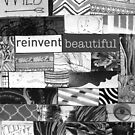 Reinvent Beautiful  by CaileyB