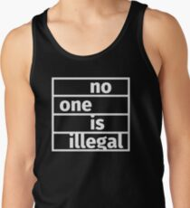 No one is illegal Tank Top