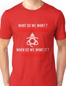 Scientists March on Washington Evidence Based Science Unisex T-Shirt