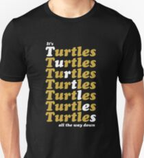 Turtles all the way down T-Shirt