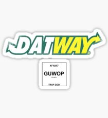 Datway Guwop Trap God Sticker