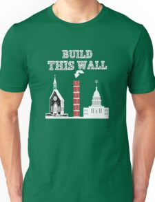 Build this Wall funny Trump shirt Unisex T-Shirt