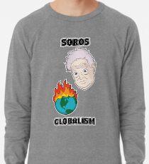 Soros Globalism Lightweight Sweatshirt