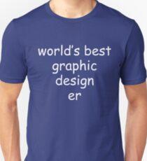 World's Best Graphic Designer Funny Comic Sans Graphic Tee Shirt T-Shirt