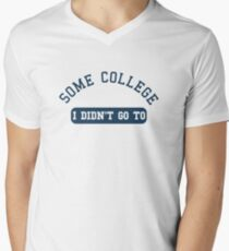 """Some college - I didn't not go to (from the """"While We're Young"""" movie) T-Shirt"""