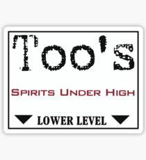 Too's Spirits Under High Sticker
