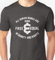 All Human Beings Are Free And Equal Unisex T-Shirt