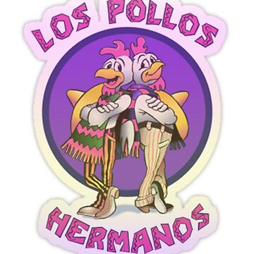 Los Pollos Hermanos by catherineohagan