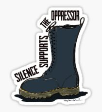 Silence Supports the Oppressor  Sticker