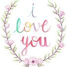 I Love You by SpiritLeTitan