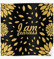 I am fearless - Inspirational Quote (Square) Creative Poster