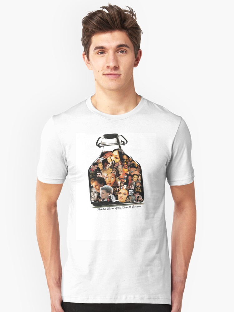 Pickled Heads of the Rich & Famous T Design Unisex T-Shirt Front