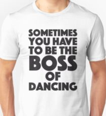 Michael Scott - The Office - Sometimes you have to be the Boss of dancing T-Shirt