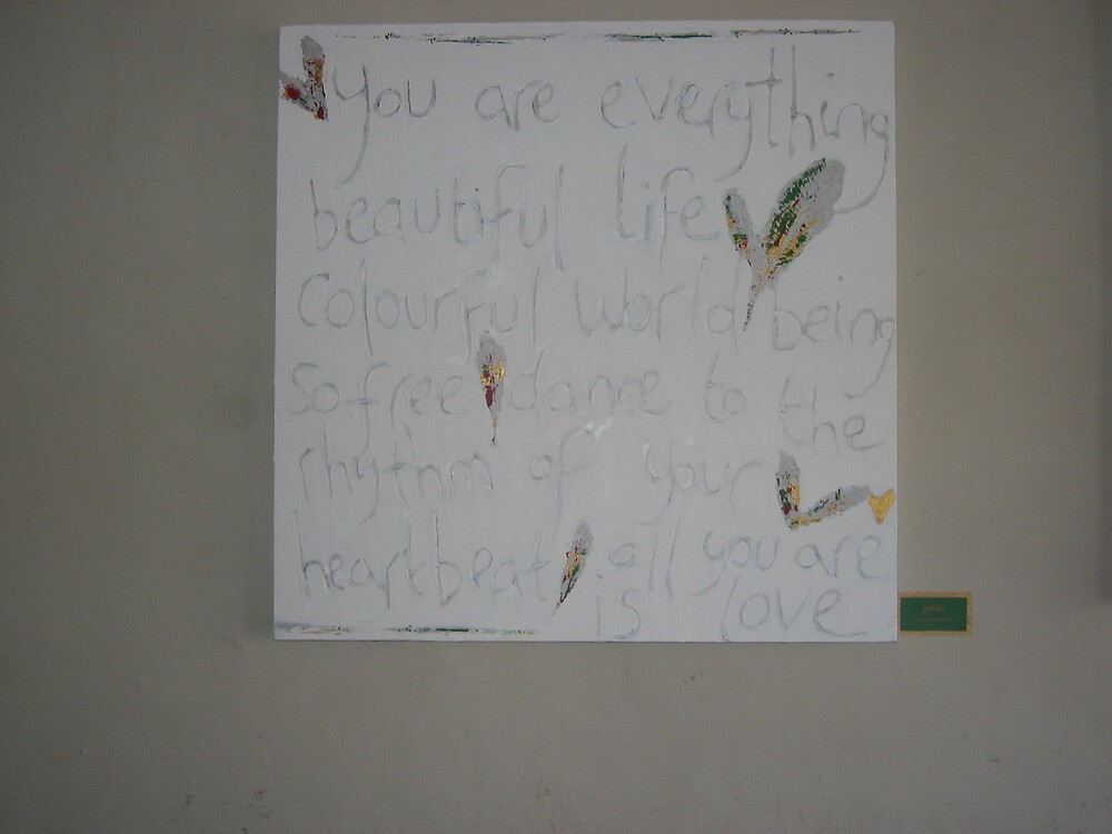 """""""your are everything beautiful life by Charlotte Dodson"""