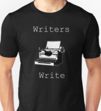 Writers Write Unisex T-Shirt