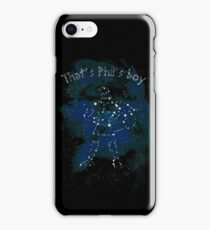 that's Phil's boy iPhone Case/Skin