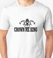 Crown Me King T-Shirt