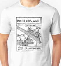 Build This Wall - Church and State Unisex T-Shirt