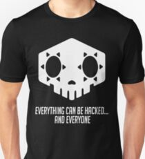 Everything can be hacked... Unisex T-Shirt
