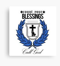 Call God - Count Your Blessings  Canvas Print