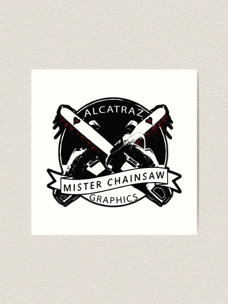 Alternate view of Mister Chainsaw Art Print