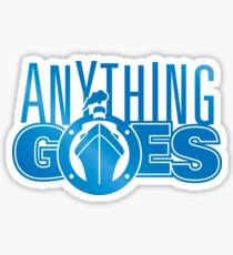 Anything Goes T-Shirt 1 Sticker