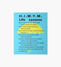 HIMYM Life Lessons Art Board